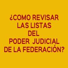 COMO-REVISAR-LAS-LISTAS-DEL-PODER-JUDICIAL-DE-LA-FEDERACION
