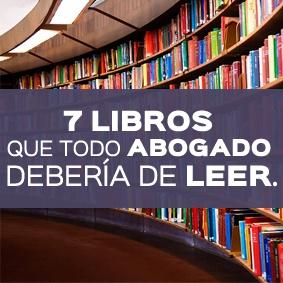 7 LIBROS QUE TODO ABOGADO DEBERIA DE LEER - TAREAS JURIDICAS