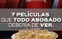7 PELICULAS QUE TODO ABOGADO DEBERIA DE VER