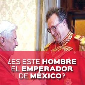 ES ESTE HOMBRE EMPERADOR DE MEXICO