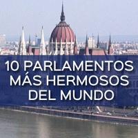 10 parlamentos más hermosos del mundo