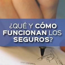 QUÉ Y CÓMO FUNCIONAN LOS SEGUROS