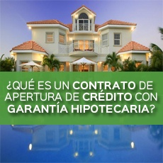 QUE ES UN CONTRATO DE APERTURA DE CREDITO CON GARANTIA HIPOTECARIA