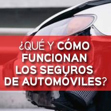 que y como funcionan los seguros de automoviles