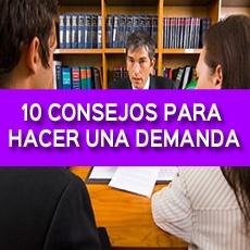 10 CONSEJOS PARA HACER UNA DEMANDA