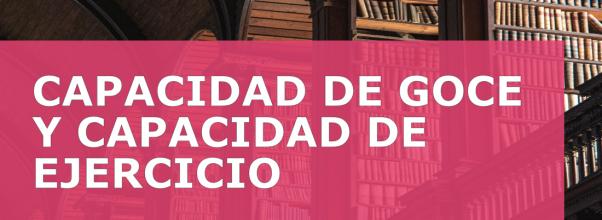 CAPACIDAD DE GOCE Y CAPACIDAD DE EJERCICIO