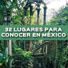 32 LUGARES PARA CONOCER EN MÉXICO