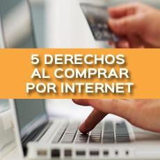 5 DERECHOS AL COMPRAR POR INTERNET
