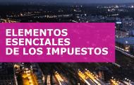 ELEMENTOS ESENCIALES DE LOS IMPUESTOS