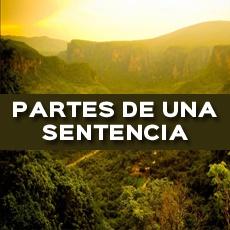 PARTES DE UNA SENTENCIA