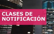 CLASES DE NOTIFICACIÓN