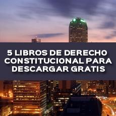 5 libros de derecho constitucional para descargar gratis
