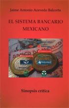 EL SISTEMA BANCARIO MEXICANO