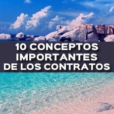 10 CONCEPTOS IMPORTANTES DE LOS CONTRATOS