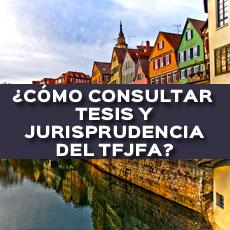 como consultar tesis y jurisprudencia del tfjfa
