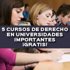 5 CURSOS DE DERECHO EN UNIVERSIDADES IMPORTANTES