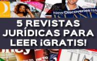 5 REVISTAS JURÍDICAS PARA LEER ¡GRATIS!
