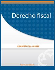 derecho fiscal - humberto sol juarez