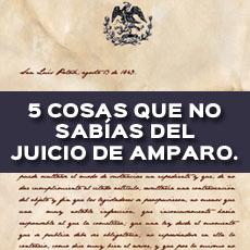 COSAS QUE NO SABIAS DEL JUICIO DE AMPARO