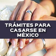 TRAMITES PARA CASARSE EN MEXICO