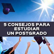 5 CONSEJOS PARA ESTUDIAR UN POSTGRADO