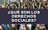 ¿QUÉ SON LOS DERECHOS SOCIALES?