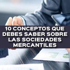 10 conceptos que debes saber sobre las sociedades mercantiles