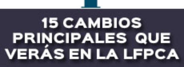 15 CAMBIOS QUE VERÁS EN LA LEY FEDERAL DE PROCEDIMIENTO CONTENCIOSO ADMINISTRATIVO