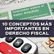 10 conceptos mas importantes en derecho fiscal