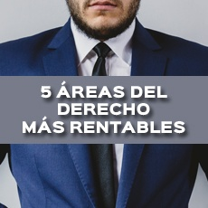 5 AREAS DEL DERECHO MAS RENTABLES