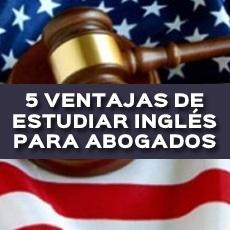 5 ventajas de estudiar ingles para abogados