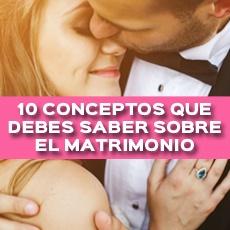 10-conceptos-que-debes-saber-sobre-el-matrimonio
