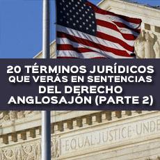 20-terminos-juridicos-que-veras-en-sentencias-del-derecho-anglosajon