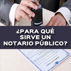 para-que-sirve-un-notario-publico
