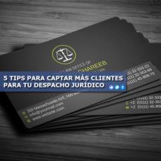 5 Tips Para Captar MÁs Clientes Tu Deho JurÍdico Tareas Jurídicas