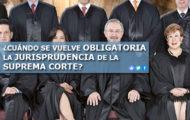 ¿CUÁNDO SE VUELVE OBLIGATORIA LA JURISPRUDENCIA DE LA CORTE?