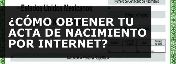 Actas de nacimiento por internet. Tutorial